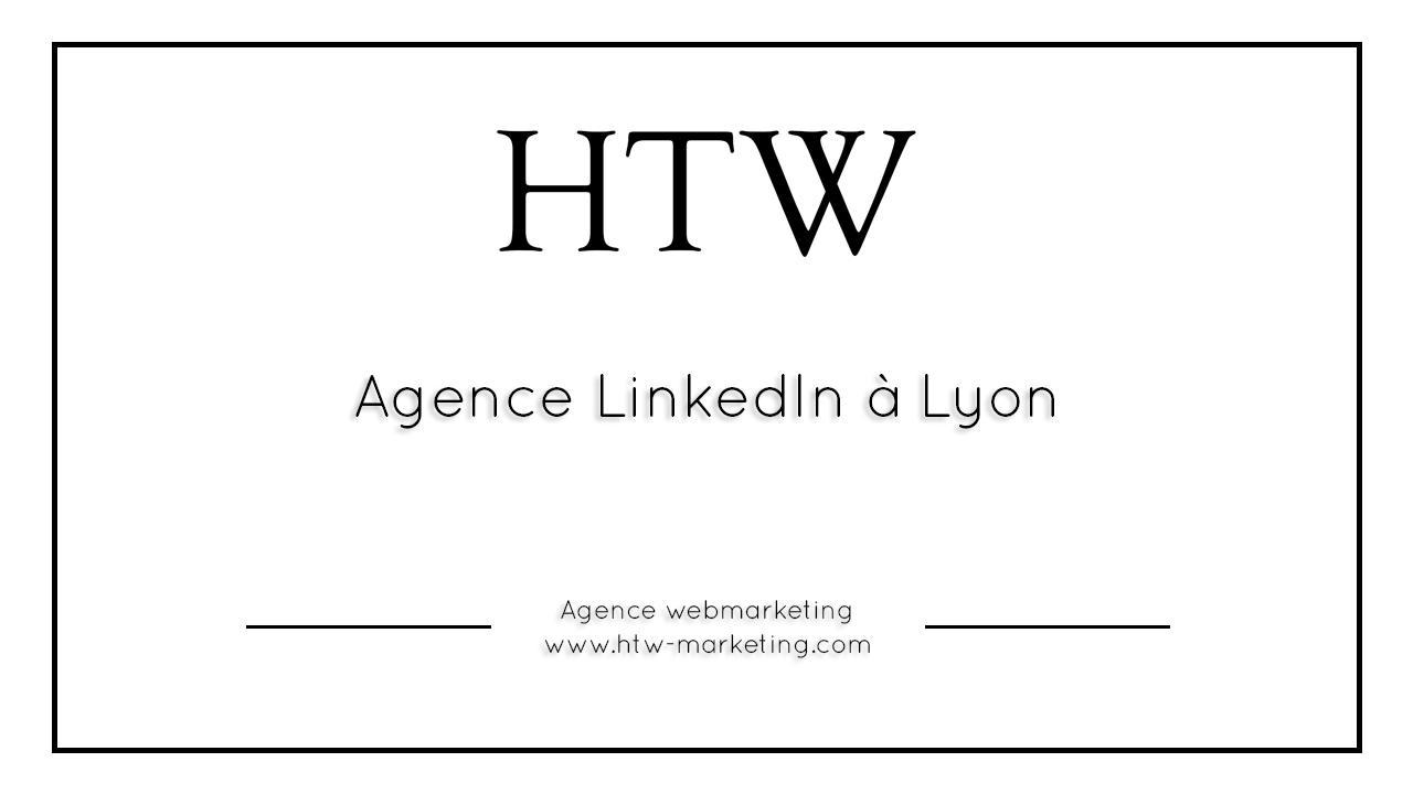 Agence LinkedIn à Lyon
