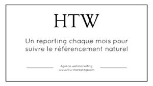 Un reporting chaque mois pour suivre le référencement naturel